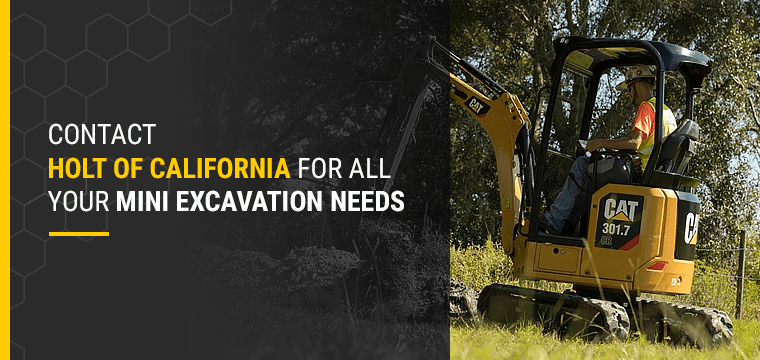 Contact Holt of California for All Your Mini Excavation Needs